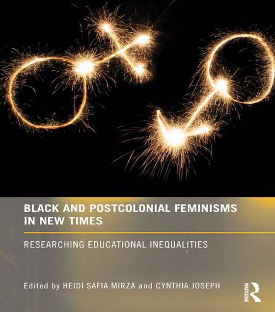 Picture of Black and Postcolonial Feminisms in: Researching Educational Inequalities