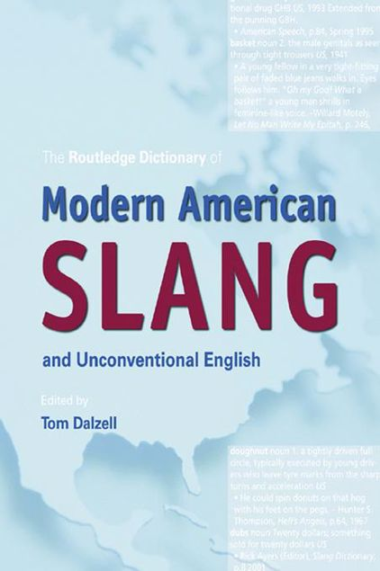Picture of The Routledge Dictionary of Modern American Slang and Unconventional English