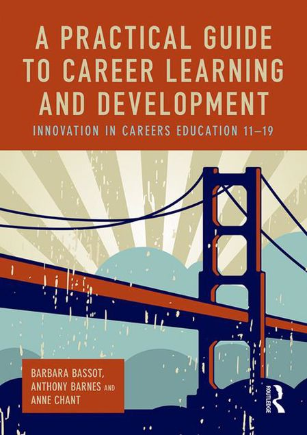 Picture of A Practical Guide to Career Learning and Development: Innovation in careers education 11-19