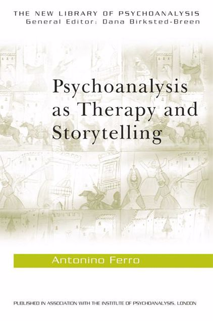 Picture of Psychoanalysis as Therapy and Storytelling