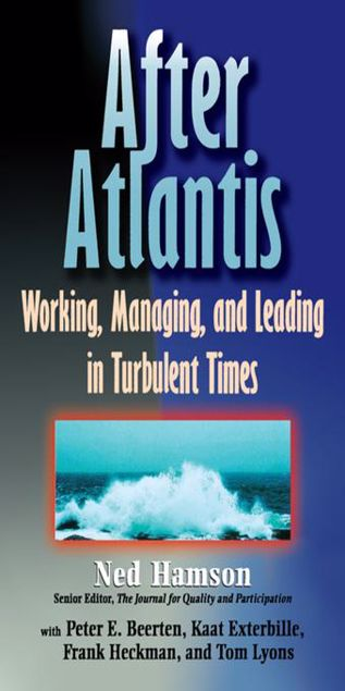 Picture of AFTER ATLANTIS: Working, Managing, and Leading in Turbulent Times