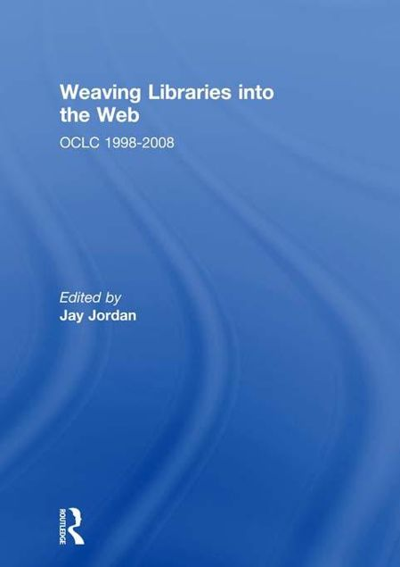 Picture of Weaving Libraries Into the Web: Oclc 1998-2008