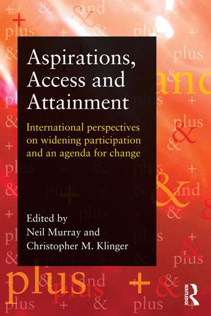 Picture of Aspirations, Access and Attainment: International perspectives on widening participation and an agenda for change