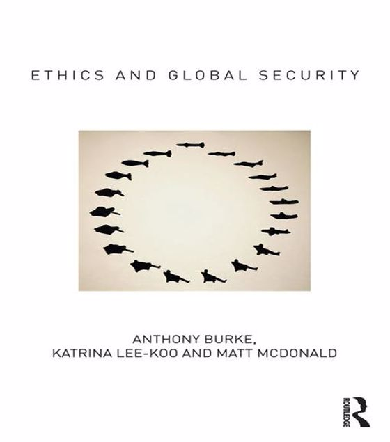 Picture of Ethics and Global Security: A cosmopolitan approach