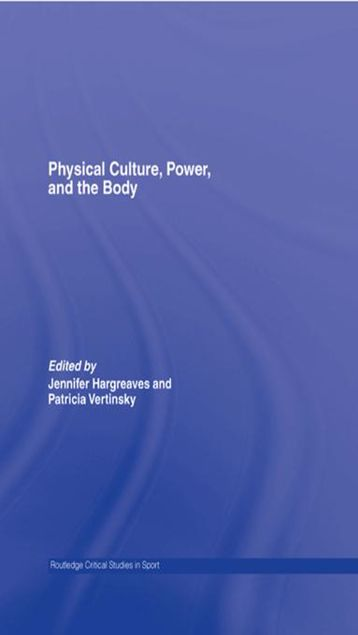 Picture of Physical Culture, Power, and the Body