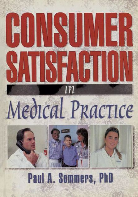 Picture of Consumer Satisfaction in Medical Practice