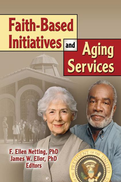Picture of Faith-Based Initiatives and Aging Services
