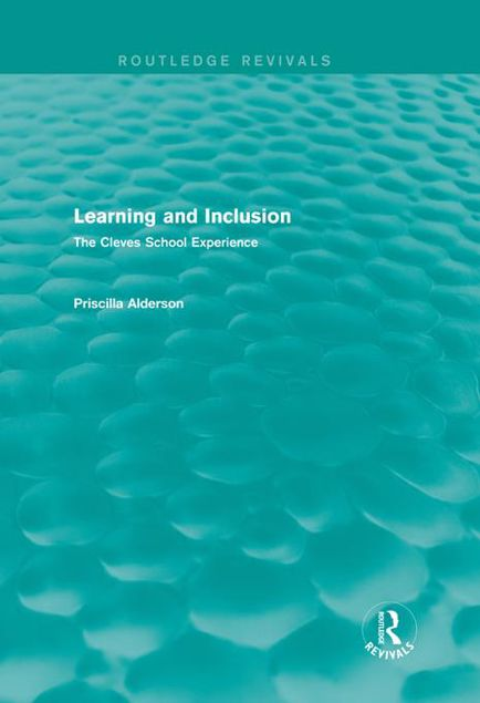 Picture of Learning and Inclusion: The Cleves School Experience: The Cleves School Experience