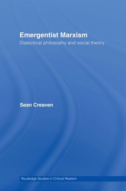 Picture of Emergentist Marxism: Dialectical Philosophy and Social Theory