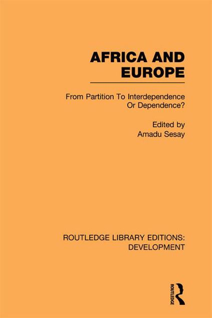 Picture of Africa and Europe: From Partition to Independence or Dependence?