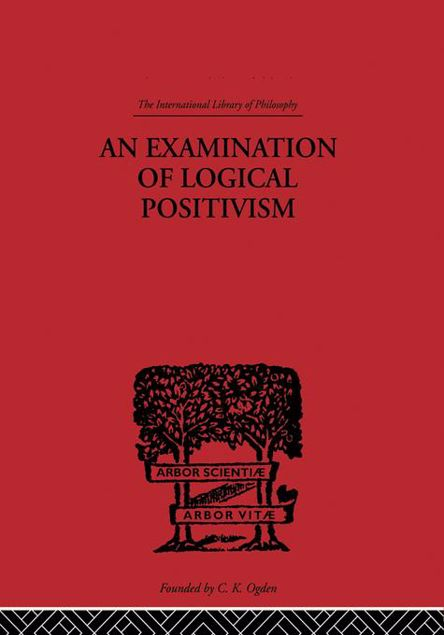 Picture of An Examination of Logical Positivism