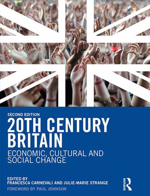 Picture of 20th Century Britain: Economic, Cultural and Social Change