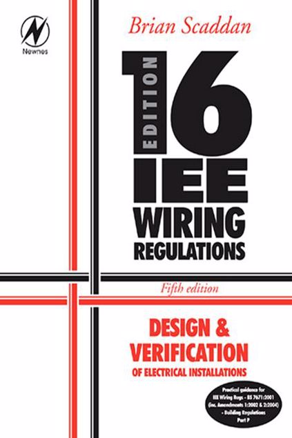 Picture of 16th Edition Iee Wiring Regulations: Design & Verification of Electrical Installations
