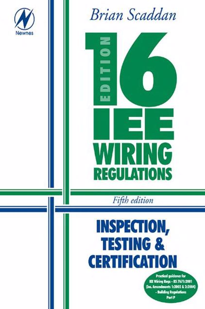 Picture of 16th Edition Iee Wiring Regulations: Inspection, Testing & Certification
