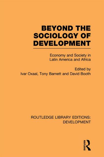 Picture of Beyond the Sociology of Development: Economy and Society in Latin America and Africa