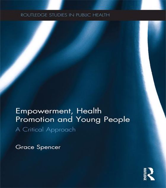 Picture of Empowerment, Health Promotion and Young People: A Critical Approach: A Critical Approach