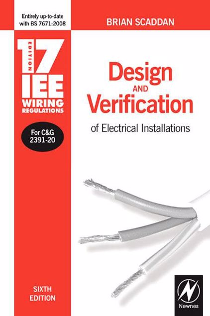 Picture of 17th Edition Iee Wiring Regulations: Design and Verification of Electrical Installations