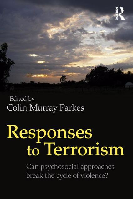 Picture of Responses to Terrorism: Can psychosocial approaches break the cycle of violence?