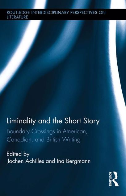 Picture of Liminality and the Short Story: Boundary Crossings in American, Canadian, and British Writing