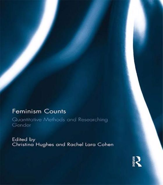 Picture of Feminism Counts, Quant Methods & Re: Quantitative Methods and Researching Gender