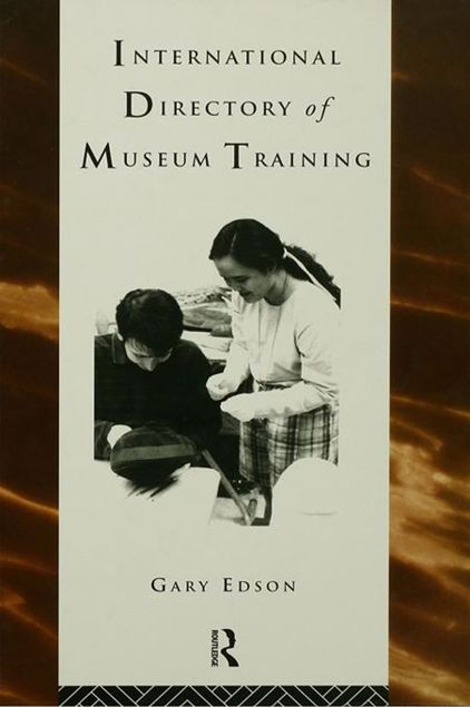 Picture of International Directory of Museum Training: Programs and Practices of the Museum Profession