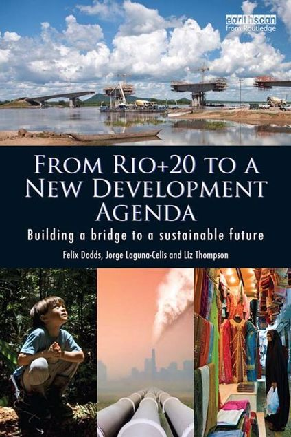 Picture of From Rio+20 to a New Development Agenda: Building a Bridge to a Sustainable Future