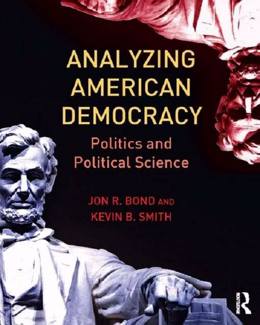 Picture of Analyzing American Democracy: Politics and Political Science