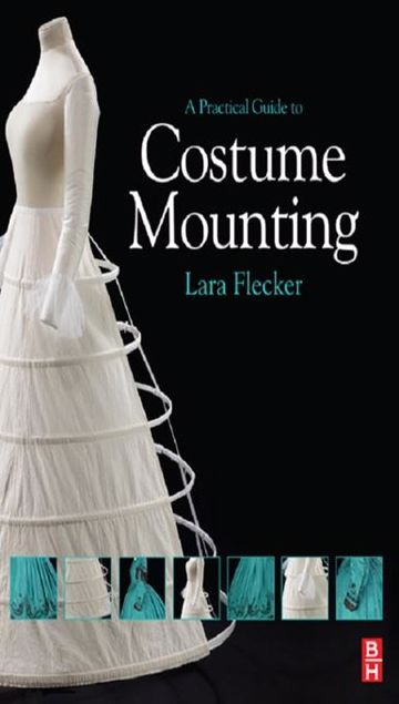 Picture of A Practical Guide to Costume Mounting