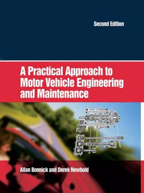 Picture of A Practical Approach to Motor Vehicle Engineering and Maintenance