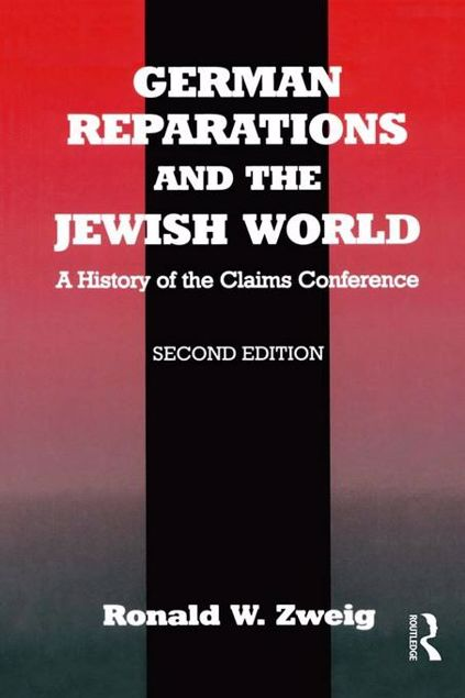 Picture of German Reparations and the Jewish World: A History of the Claims Conference