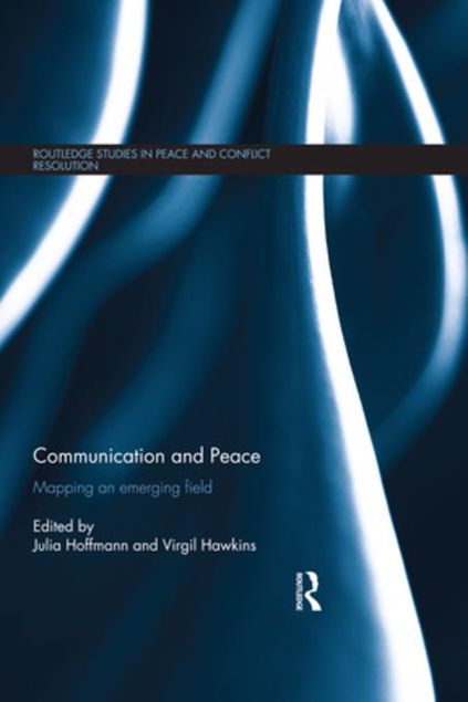 Picture of Communication and Peace: Mapping an emerging field