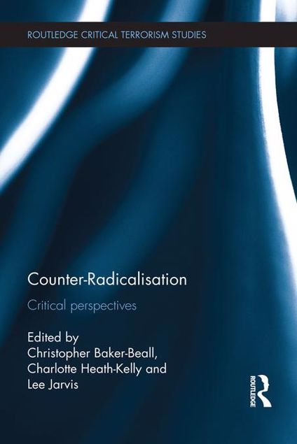 Picture of Counter-Radicalisation: Critical perspectives