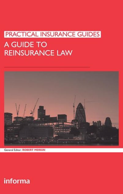 Picture of A Guide to Reinsurance Law