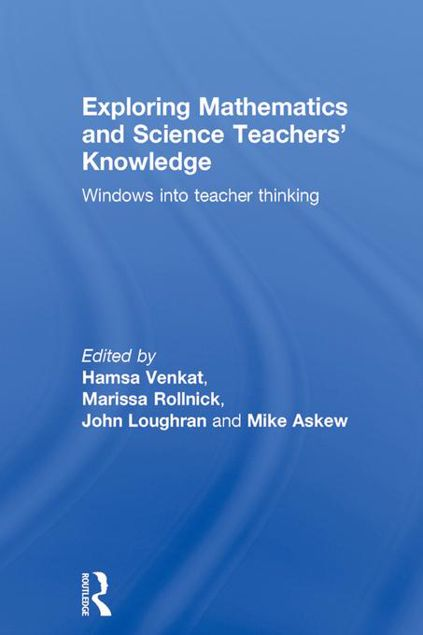 Picture of Exploring Mathematics and Science Teachers' Knowledge: Windows into teacher thinking