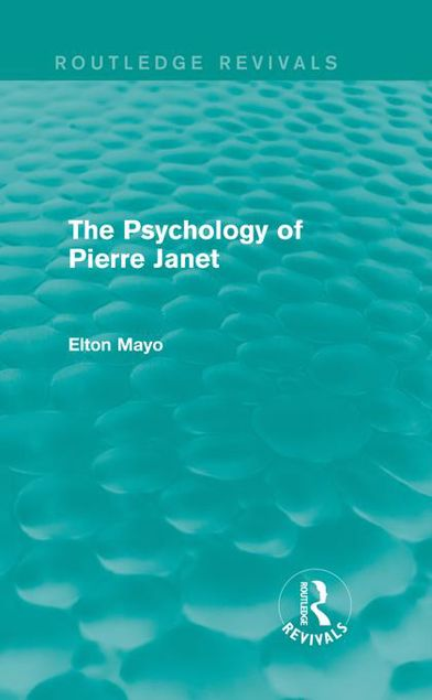Picture of The Psychology of Pierre Janet (Routledge Revivals)