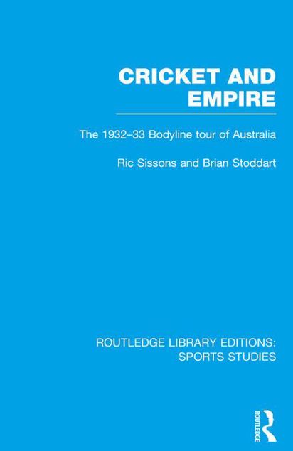 Picture of Cricket and Empire (RLE Sports Studies): The 1932-33 Bodyline Tour of Australia