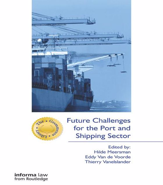 Picture of Future Challenges for the Port and Shipping Sector