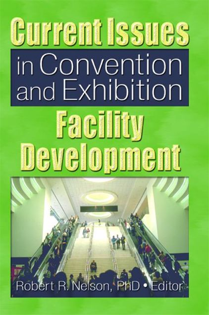 Picture of Current Issues in Convention and Exhibition Facility Development