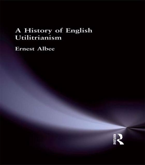 Picture of A History of English Utilitarianism