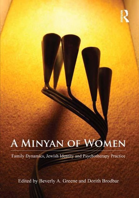 Picture of A Minyan of Women - Greene: Family Dynamics, Jewish Identity and Psychotherapy Practice