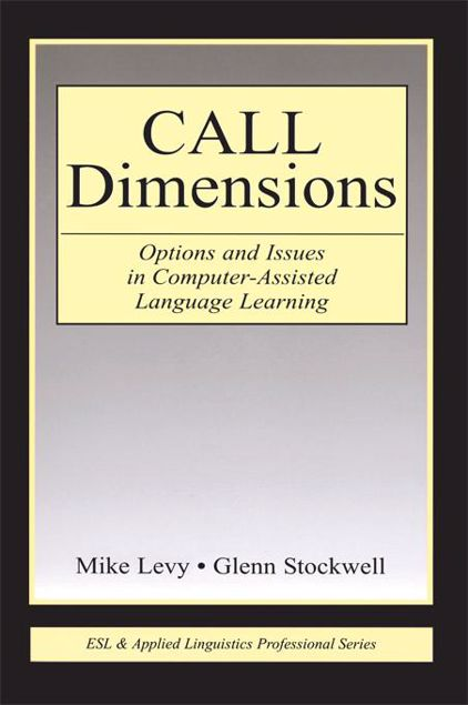 Picture of Call Dimensions: Options and Issues in Computer-Assisted Language Learning