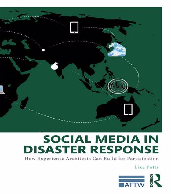 Picture of Social Media in Disaster Response: How Experience Architects Can Build for Participation