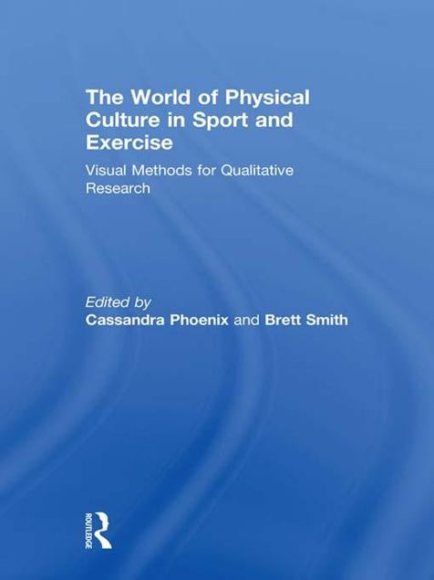 Picture of World of Physical Culture in Sport: Visual Methods for Qualitative Research
