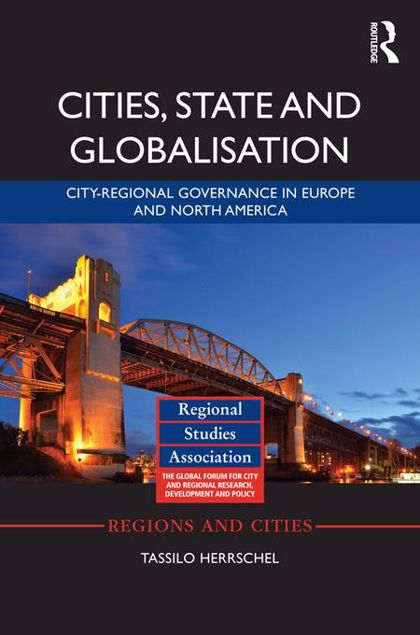Picture of Cities, State and Globalization: City-Regional Governance in Europe and North America