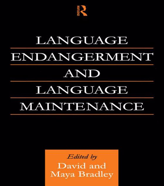 Picture of Language Endangerment and Language Maintenance: An Active Approach