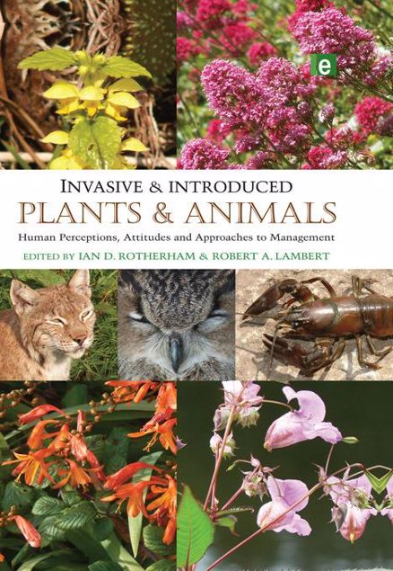 Picture of Invasive and Introduced Plants and Animals: Human Perceptions, Attitudes and Approaches to Management