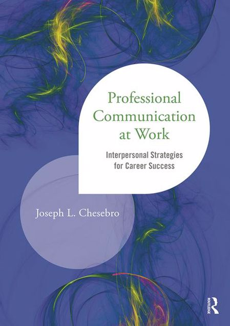 Picture of Professional Communication at Work: Interpersonal Strategies for Career Success