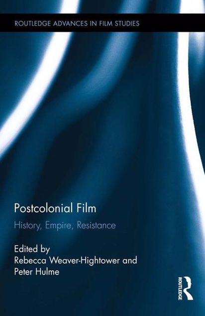 Picture of Postcolonial Film: History, Empire, Resistance