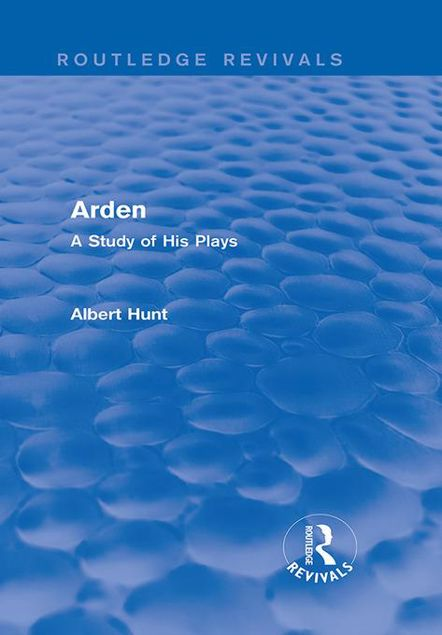 Picture of Arden (Routledge Revivals): A Study of His Plays