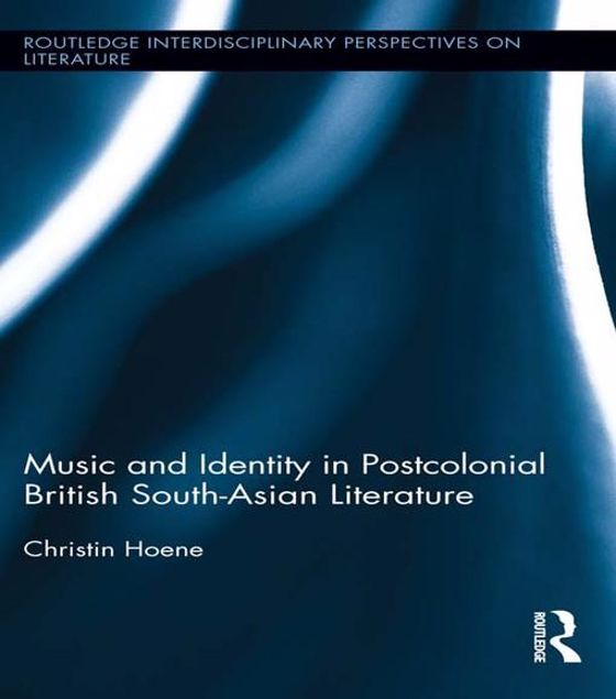 Picture of Music and Identity in Postcolonial British South-Asian Literature